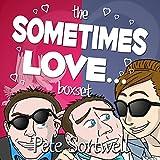 Sometimes Love....: A Laugh Out Loud Romantic Comedy Box Set