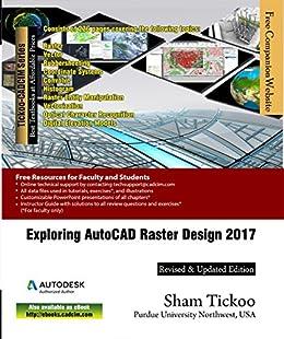 exploring autocad raster design 2017 prof sham tickoo purdue univ and cadcim technologies. Black Bedroom Furniture Sets. Home Design Ideas