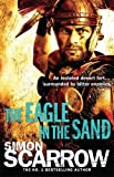 The Eagle In The Sand (Eagles of the Empire 7)