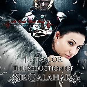The Seduction of Sir Galahad Audiobook
