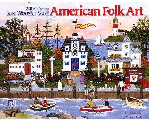 American Folk Art 2010 (Folk Art 2010 Calendar)