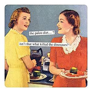 Fun Retro Magnet by Anne Taintor - Paleo