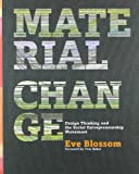 Material Change: Design Thinking and the Social Entrepreneurship Movement