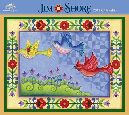 Jim Shore Wall Calendar (2015) (The Art Of The Quilt 2015 Calendar)