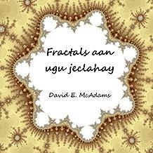 Fractals aan ugu jeclahay