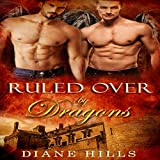 Ruled Over by Dragons: Sons of the Oracle, Book 2