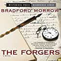 Forgers Audiobook by Bradford Morrow Narrated by R. C. Bray