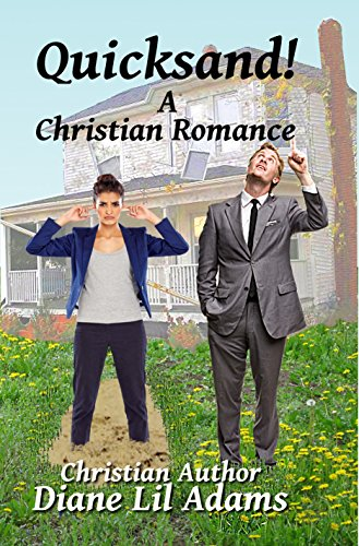 Quicksand!: A Christian Romance by [Adams, Diane Lil]