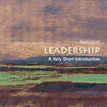 Leadership: A Very Short Introduction | Keith Grint