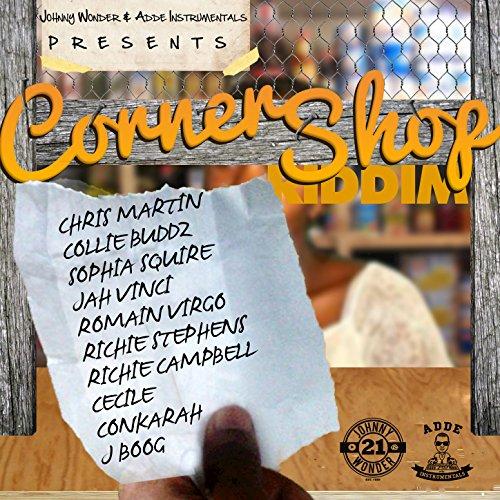 Corner Shop Riddim (Remastered)
