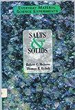 Salts and Solids, Robert C. Mebane and Thomas R. Rybolt, 0805028412