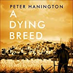 A Dying Breed | Peter Hanington