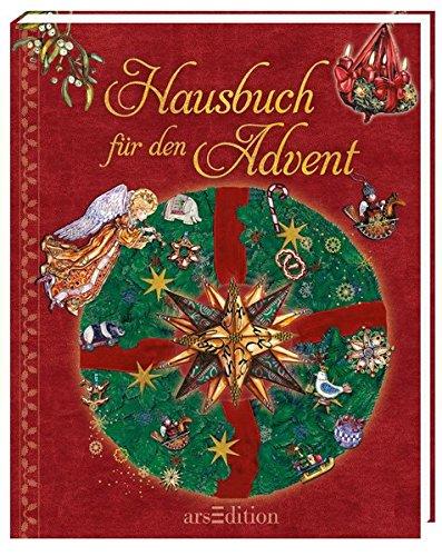 Hausbuch für den Advent: Mein wunderbares Weihnachts-Lesebuch