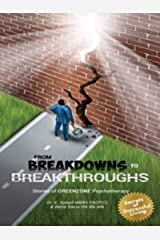 From Breakdowns to Breakthroughs: Stories of GREENZONE Psychotherapy