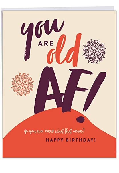 Amazon J6398BDG Jumbo Funny Birthday Greeting Card Old AF