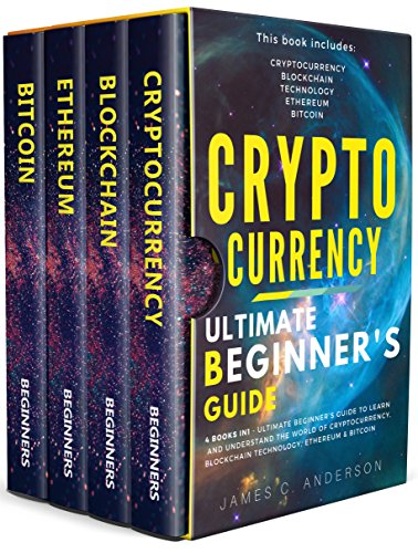 !B.e.s.t Cryptocurrency: 4 Books in 1 - Ultimate Beginner's Guide to Make Money in 2018: Trading, Mining, S<br />RAR