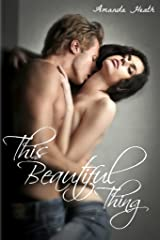 This Beautiful Thing (Young Love Book 1)