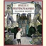 Hazel's Phantasmagoria   Leander Deeny