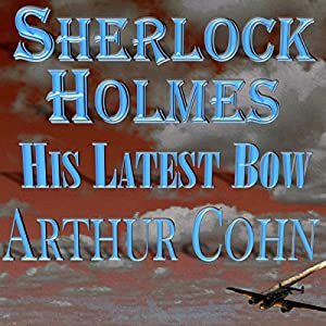 Sherlock Holmes: His Latest Bow Audiobook