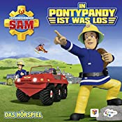 In Pontypandy ist was los (Feuerwehrmann Sam, Folgen 99-103) | Stefan Eckel, Reinhold Binder