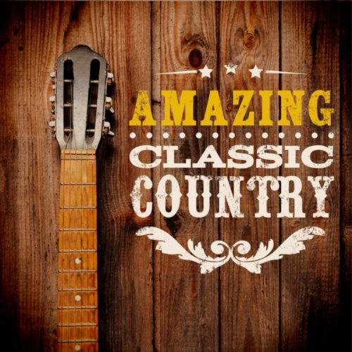 Amazing Classic Country