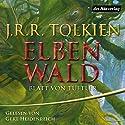 Elbenwald: Blatt von Tüftler Hörbuch von J.R.R. Tolkien Gesprochen von: Gert Heidenreich