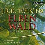 Elbenwald: Blatt von Tüftler | J.R.R. Tolkien
