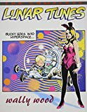 Complete Wally Wood: Lunar Tunes