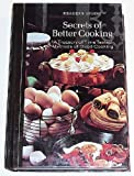 Secrets of Better Cooking, Reader's Digest Editors, 0895770113