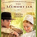 Memory Jar Audiobook by Tricia Goyer Narrated by Pam Ward