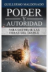 Poder y Autoridad para Destruir las Obras del Diablo (Spanish Edition) Kindle Edition