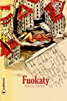 Fuokaty: Roman d'aventures par Mattesi