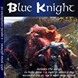 Special Compilation CD by Blue Knight With James Gilchrist (2003-01-01)