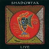 Shadowfax Live by Shadowfax (1998-11-17)