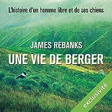 Une vie de berger | Livre audio Auteur(s) : James Rebanks Narrateur(s) : Laurent Desponds