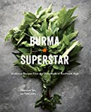 img - for Burma Superstar: Addictive Recipes from the Crossroads of Southeast Asia book / textbook / text book