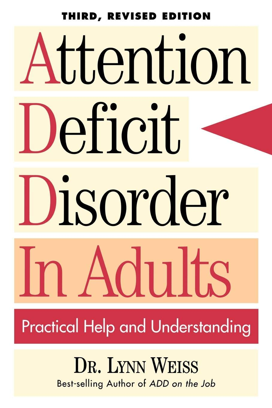 The Selling Of Attention Deficit >> Attention Deficit Disorder In Adults Practical Help And
