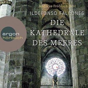 Die Kathedrale des Meeres Audiobook