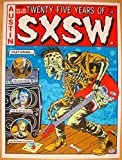 2011 SXSW - 25th Anniversary Concert Poster by Frank Kozik