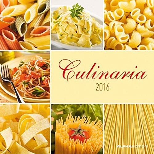 Culinaria 2016 - Broschürenkalender (30 x 60 geöffnet) - Küchenplaner - Küchenkalender - Wandplaner