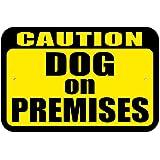 "Plastic Sign Caution Dog on Premises - 6"" x 9"" (15.3cm x 22.9cm)"