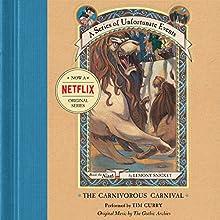 The Carnivorous Carnival: A Series of Unfortunate Events #9 | Livre audio Auteur(s) : Lemony Snicket Narrateur(s) : Tim Curry