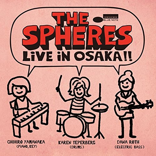 SPHERES(山中千尋) / ライヴ・イン・大阪!!