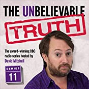 The Unbelievable Truth, Series 11 | Jon Naismith, Graeme Garden