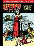 img - for Weird Love: Unlucky in Love book / textbook / text book
