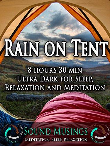 rain-on-tent-ultra-dark-meditation-sleep-relaxation
