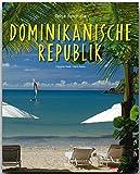 Reise durch die DOMINIKANISCHE REPUBLIK - Ein Bildband mit über 190 Bildern - STÜRTZ Verlag