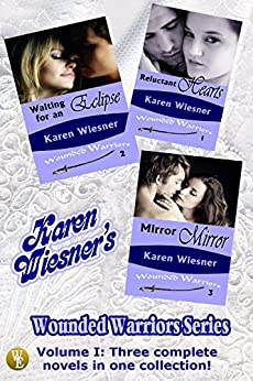 Wounded Warriors Series Volume I: Books 1 - 3 (Wounded Warriors Series  Collection) by [Wiesner, Karen]