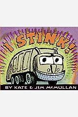 I Stink! (Kate and Jim Mcmullan) Paperback