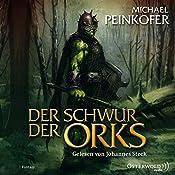 Der Schwur der Orks (Die Orks 2) | Michael Peinkofer